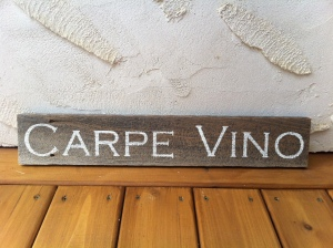 "Barn wood makes a statement wherever it is and can have any saying put on it.   This 3.5"" x 21"" Carpe Vino sign makes me smile.  While Carpe Diem encourages seizing the day - Carpe Vino is all about seizing the wine !   This specific piece is sold but can be re-created !  $25 for"