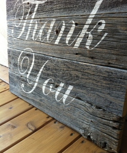 "Custom made for a Calgary wedding photographer, this Thank You sign is now a prop used by her couples. Made out of barn wood that is over 100 years old and a show stopper by its own accord.  $75 (approx measurements 12 "" x 21"")"